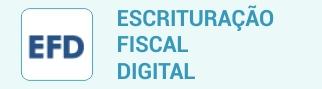 e - f - d escrituração fiscal digital