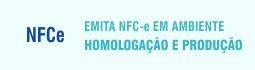 n - f - c - e emita n - f - c em ambiente de homologação e produção.