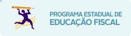 Programa Estadual de Educação Fiscal.